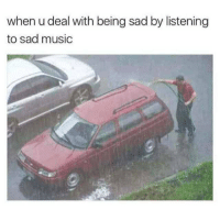 Listening To Sad Music