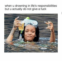 Bruh, Ctfu, and Facts: when u drowning in life's responsibilities  but u actually do not give a fuck 👍Go follow ➡@just2vicious For the most viral memes on social media ✔check out @quotekillahs Dm us on how to reach over 1 Million💪ACTIVE followers for your promotion and marketing needs. Our advertising network consist of ♻@quotekillahs 💯@terryderon 👊@realmanspov 👌@royaltyispower 🤣@vicious.princess_ 👑@ogboombostic_ @just2vicious😍🙏@boutmyblessings qk4life quotekillahs pettylife toofunny funnymemes pettyshit pettyaf petty dead funnyshit funnyaf imdead bruh realtalk lol facts savage nolie hilarious whodidthis nochill ctfu foh welp funnyasfuck whatthefuck pettypost imweak lmao kmsl