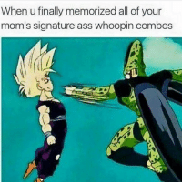 Memes, 🤖, and Signature: When u finally memorized all of your  mom's signature ass whoopin combos I'm dead 😂😂😂