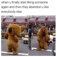 "Memes, Http, and Via: when u finally start liking someone  again and then they abandon u like  everybody else <p>Not again via /r/memes <a href=""http://ift.tt/2zHTR1h"">http://ift.tt/2zHTR1h</a></p>"