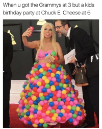 I wish I had that dress tbh: When u got the Grammys at 3 but a kids  birthday party at Chuck E. Cheese at 6 I wish I had that dress tbh