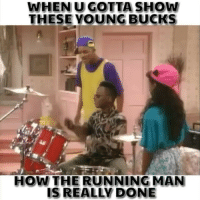 The original 😭 Via @laugh.at.my.pain: WHEN U GOTTA SHOW  THESE YOUNG BUCKS  HOW THE RUNNING MAN  IS REALLY DONE The original 😭 Via @laugh.at.my.pain