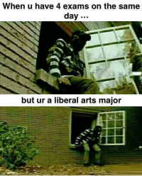 """Http, Arts, and Liberal: When u have 4 exams on the same  day  but ur a liberal arts major <p>Does this format have any potential? via /r/MemeEconomy <a href=""""http://ift.tt/2fJc6fB"""">http://ift.tt/2fJc6fB</a></p>"""
