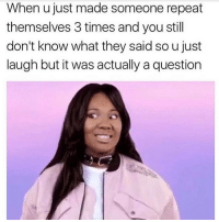 Well this is awkward 😬 Follow the fab @wasjustabouttosaythat @wasjustabouttosaythat @wasjustabouttosaythat: When u just made someone repeat  themselves 3 times and you stil  don't know what they said so u just  laugh but it was actually a question Well this is awkward 😬 Follow the fab @wasjustabouttosaythat @wasjustabouttosaythat @wasjustabouttosaythat