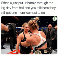 Ass, Homie, and Memes: When u just put ur homie through the  leg day from hell and you tell them they  still got one more workout to do  DIO  il Wipe that swamp ass off the leg extension machine and let's do this shit
