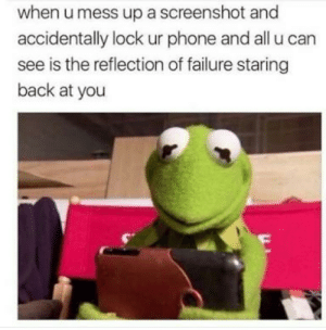 Phone, Reddit, and Failure: when u mess up a screenshot and  accidentally lock ur phone and all u can  see is the reflection of failure staring  back at you Why i see my face ?