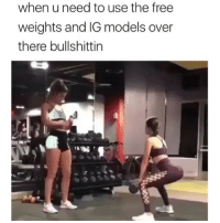 Fake, Memes, and Tits: when u need to use the free  weights and IG models over  there bullshittin The second one tho! 😂😂😂 REKT! (It's fake, calm your tits)