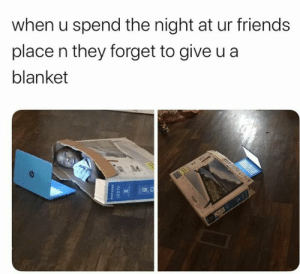 Gotta stay warm somehow by Whitlow14 MORE MEMES: when u spend the night at ur friends  place n they forget to give u a  blanket  EDT  LEDTV Gotta stay warm somehow by Whitlow14 MORE MEMES