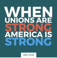 America, Memes, and Strong: WHEN  UNIONS ARE  STRONG  AMERICA IS  STRONG  AFL-CIO