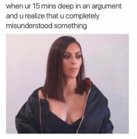Memes, 🤖, and Deep: when ur 15 mins deep in an argument  and u realize that u completely  misunderstood something Oops @scouse_ma 😁 @scouse_ma @scouse_ma