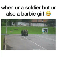 Wtf did i just watch😂😂(Sound On 🔊) follow us @thuglifevids @thuglifevids By : Unknown Tag your friends ✌: when ur a soldier but ur  also a barbie girl Wtf did i just watch😂😂(Sound On 🔊) follow us @thuglifevids @thuglifevids By : Unknown Tag your friends ✌