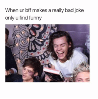 TAG THEM! @teengirlclub @teengirlclub @teengirlclub: When ur bff makes a really bad joke  only u find funny TAG THEM! @teengirlclub @teengirlclub @teengirlclub