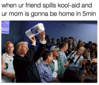 Funny, Kool Aid, and Love: when ur friend spills kool-aid and  ur mom is gonna be home in 5min  1co If you love funny videos you have to follow @funny