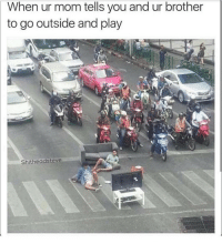 They posted up in the middle of an intersection 😂 - Like my memes? Turn on my post notifications! 📲 - GamingPosts CaulOfDuty CallOfDuty Memes Cod JustinBieber Gaming PC Xbox LMAO Playstation Ps4 XboxOne CSGO Gamer Battlefield1 SelenaGomez بوس_ستيشن GTA Follow MLG Meme InfiniteWarfare MWR Like YouTube Relatable Like4Like Like4Follow DankMemes: When ur mom tells you and ur brother  to go outside and play  Shitheadsteve They posted up in the middle of an intersection 😂 - Like my memes? Turn on my post notifications! 📲 - GamingPosts CaulOfDuty CallOfDuty Memes Cod JustinBieber Gaming PC Xbox LMAO Playstation Ps4 XboxOne CSGO Gamer Battlefield1 SelenaGomez بوس_ستيشن GTA Follow MLG Meme InfiniteWarfare MWR Like YouTube Relatable Like4Like Like4Follow DankMemes