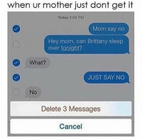Funny, Today, and Sleep: when ur mother just dont get it Today 3