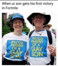 "Memes, Parents, and Proud: When ur son gets his first victory  in Fortnite  PROU  PROUD PARENT  PARENT  OFA  GAY SON  I'm not gay mom  box360owner <p>Such proud parents via /r/memes <a href=""https://ift.tt/2kHMj9R"">https://ift.tt/2kHMj9R</a></p>"