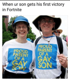 Dank, Memes, and Parents: When ur son gets his first victory  in Fortnite  PROU  PROUD PARENT  PARENT  OFA  GAY SON  I'm not gay mom  box360owner Such proud parents by anarchykiosks FOLLOW HERE 4 MORE MEMES.