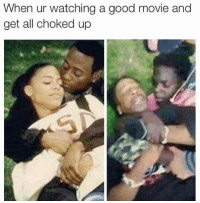 No chill.. 😂: When ur watching a good movie and  get all choked up No chill.. 😂