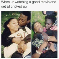 DAMN😂😂😂 @funnyblack.s ➡️ TAG 5 FRIENDS ➡️ TURN ON POST NOTIFICATIONS: When ur watching a good movie and  get all choked up DAMN😂😂😂 @funnyblack.s ➡️ TAG 5 FRIENDS ➡️ TURN ON POST NOTIFICATIONS