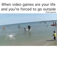 Dank, Friends, and Funny: When video games are your life  and you're forced to go outside  @bitchpride 😂 Leave a like and comment :D ➖➖➖➖➖➖➖➖➖➖➖➖➖➖➖ 👇Follow my backups👇 @memes_are_notme @thesavagepostz123 ➖➖➖➖➖➖➖➖➖➖➖➖➖➖➖ 🚫⬇Hashtags ignore⬇🚫 games lol funny love dank meme dankmemes lit followforfollow fun games videogames friends girls youtube dailymemes savage memes hood squad fallout like share love memes humor gaming jokes ay like comedian followme god