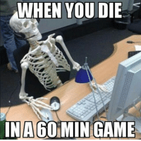 When you die in a 60 min game 😂 leagueoflegends leagueoflegend leagueoflegendsmemes leaguevines lolfam3 games riotgames asian drawing art artwork gamer gaming manga anime videogames lolfam1: WHEN VOU DIE  INA60  INAGOMINGAME When you die in a 60 min game 😂 leagueoflegends leagueoflegend leagueoflegendsmemes leaguevines lolfam3 games riotgames asian drawing art artwork gamer gaming manga anime videogames lolfam1