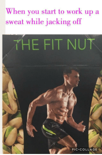 "Jacking Off, Work, and Collage: When vou start to work up a  sweat while jacking off  THE FIT NU下  PIC.COLLAGE <p>I'm interested in staying in shape, worth buying? via /r/MemeEconomy <a href=""http://ift.tt/2obMRqC"">http://ift.tt/2obMRqC</a></p>"