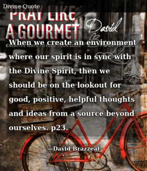 David Brazzeal-Pray Like a Gourmet: Creative Ways to Feed Your Soul