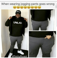 unilad: When wearing jogging pants goes wrong  UNLAo  UNILAD  #Petty Roast