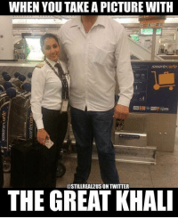 Funny, Love, and Memes: WHEN  WHEN YOU TAKE A PICTURE WITH  YOU TAKE A PICTURE WITH  smarlecarte  THE GREAT KHAL  @STILLREAL2US ON TWITTER thegreatkhali greatkhali wwe wwememes raw sdlive wrestling funny like follow share njpw roh love laugh haha memes jokes likes nxt dankmemes ig