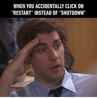 "Click, Dank, and Home: WHEN YOU ACCIDENTALLY CLICK ON  ""RESTART"" INSTEAD OF ""SHUTDOWN"" *Leaving home and try to shut down everything*"