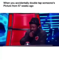 Funny, Be Careful, and Com: When you accidentally double tap someone's  Picture from 57 weeks ago Be careful with the lurk... funniest15 viralcypher funniest15seconds Www.viralcypher.com