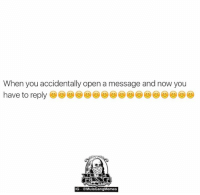 Damn read receipts   LIKE my page —> Spectacular: When you accidentally open a message and now you  have to reply  IG  Mula Gang Memes Damn read receipts   LIKE my page —> Spectacular