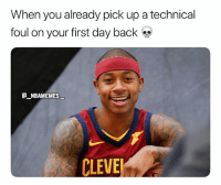 Memes, Back, and 🤖: When you already pick up a technical  foul on your first day back  NBAMEMES  CLEVE That was quick 💀😂🔥 - Follow @_nbamemes._