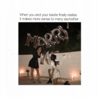 Girl, You, and Bff: When you and your bestie finally realise  it makes more sense to marry eachother Tag your BFF ❤️💍 @teengirlclub @teengirlclub @teengirlclub