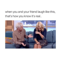 True friendship 🙌: when you and your friend laugh like this,  that's how you know it's real.. True friendship 🙌