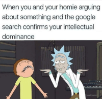 """Google, Homie, and Memes: When you and your homie arguing  about something and the google  search confirms your intellectual  dominance  adult swinm <p>So me via /r/memes <a href=""""http://ift.tt/2ChxtRQ"""">http://ift.tt/2ChxtRQ</a></p>"""