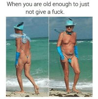Dank, Fuck, and Tag Someone: When you are old enough to just  not give a fuck. Tag someone who looks like this (via @fuckersbelike 👈👈)