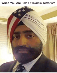 It's time to get tough.: When You Are Sikh Of Islamic Terrorism  rAk It's time to get tough.