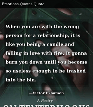 Poems about falling in love with the wrong person. 5 Signs ...
