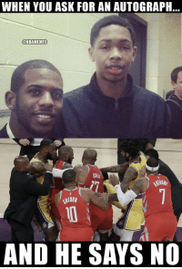 Chris Paul, Los Angeles Lakers, and Memes: WHEN YOU ASK FOR AN AUTOGRAPH  @NBAMEMES  AND HE SAYS NO The reality of the Brandon Ingram-Chris Paul situation started long ago.  #Rockets #Lakers https://t.co/FGefvndu9C
