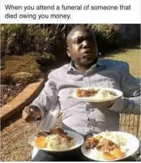"<p>Getting paid back by the recently departed via /r/memes <a href=""http://ift.tt/2imWVwA"">http://ift.tt/2imWVwA</a></p>: When you attend a funeral of someone that  died owing you money <p>Getting paid back by the recently departed via /r/memes <a href=""http://ift.tt/2imWVwA"">http://ift.tt/2imWVwA</a></p>"