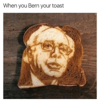 Memes, Smashing, and Toast: When you Bern your toast HOW IS THIS EVEN POSSIBLE?! 😂😧, smash that like for whoever did this 😎♥️