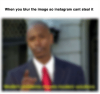Instagram, Image, and Blur: When you blur the image so instagram cant steal ift Is this ok?