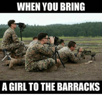 Facts, Memes, and Girl: WHEN YOU BRING  A GIRL TO THE BARRACKS So very applicable, particularly in Okitraz. @Regrann from @bingospub_okinawa - facts barracks barracksbunny walkofshame noshame hoeislife usmc marinecorps makethebarracksgreatagain marines oorah yut slayem okinawa japan 沖縄 日本 - regrann