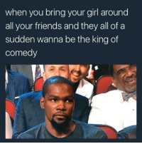 Blackpeopletwitter, Friends, and Wtf: when you bring your girl around  all your friends and they all ofa  sudden wanna be the king of  comedy <p>WTF guys (via /r/BlackPeopleTwitter)</p>