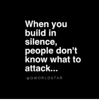"Low Key, Silence, and Key: When you  build in  silence,  people don't  know what to  attack...  @QWORLDSTAR ""Stay low-key..."" 💯 @QWorldstar https://t.co/pW25rpCtoV"