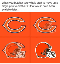 Credit: nfl_hate_memes: When you butcher your whole draft to move up a  single pick to draft a QB that would have been  available later... Credit: nfl_hate_memes