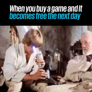 The Worst, Video Games, and Free: When you buy a game and it  becomes free the next day The worst... https://t.co/7NWjWa63IH