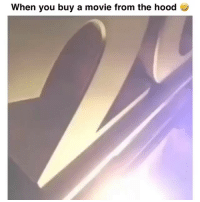 Af, Funny, and The Hood: When you buy a movie from the hood Accurate af 😂😂
