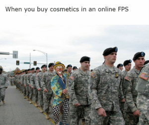 Irl, Skins, and Online: When you buy cosmetics in an online FPS Premium skins irl